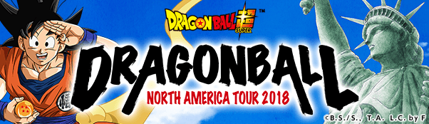 DRAGONBALL SUPER Z NORTH AMERICA TOUR